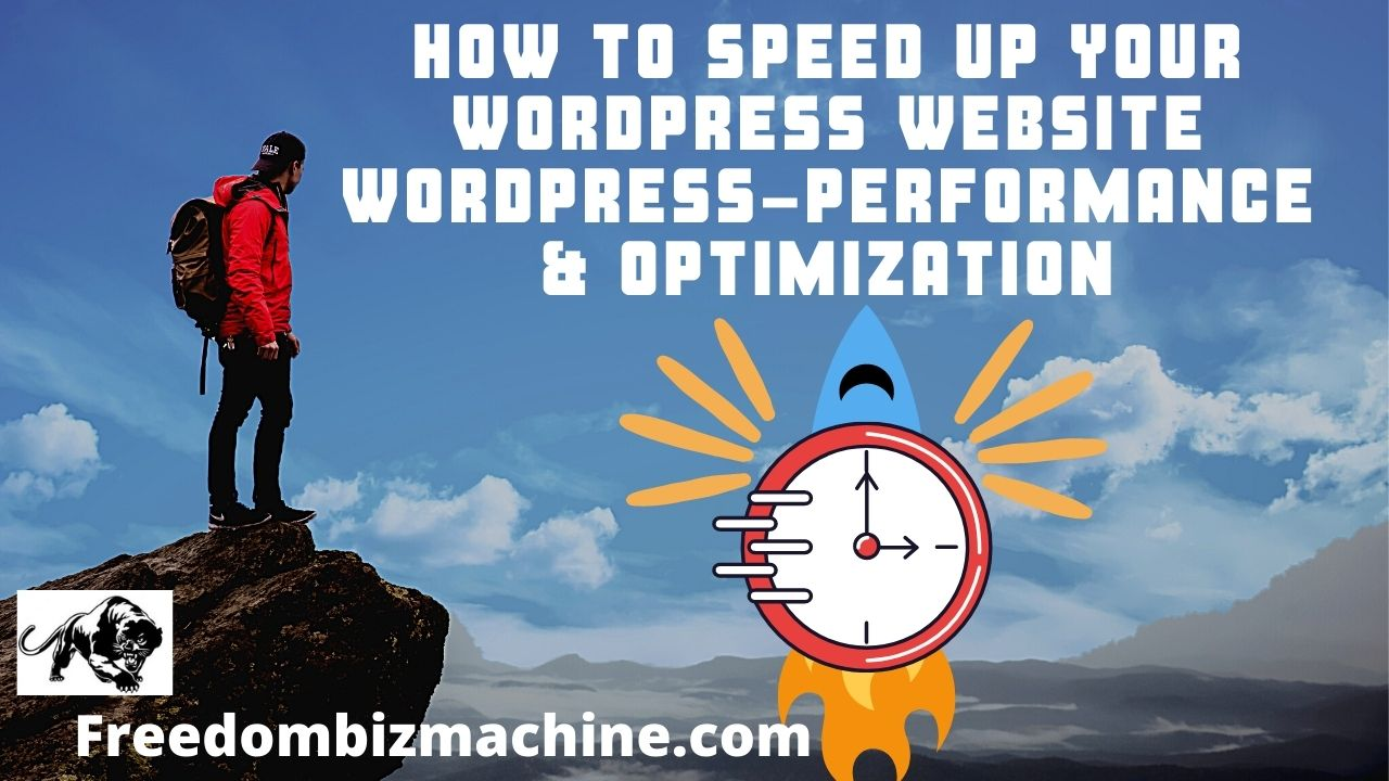 How to Speed Up Your WordPress Website - WordPress-performance & optimization