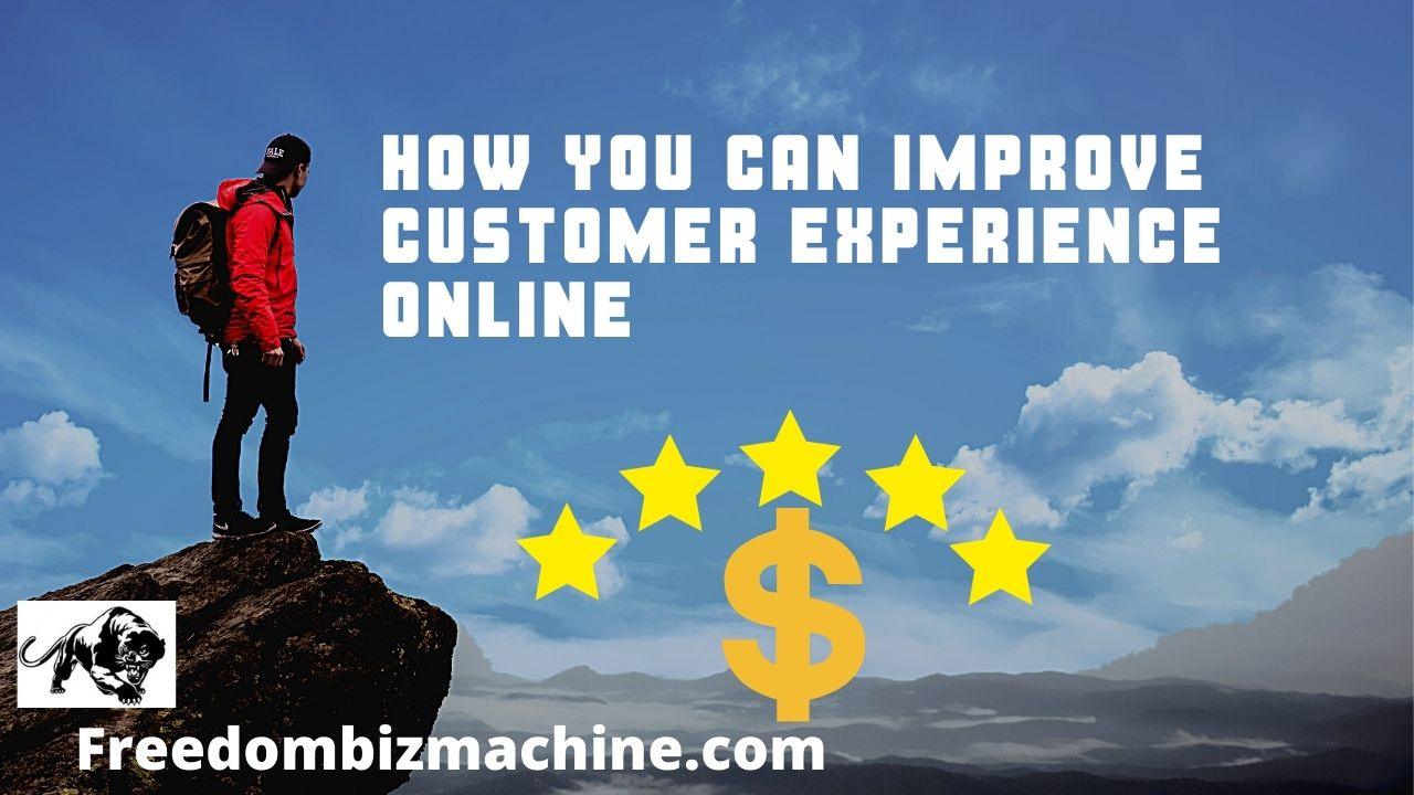 How You Can Improve Customer Experience Online