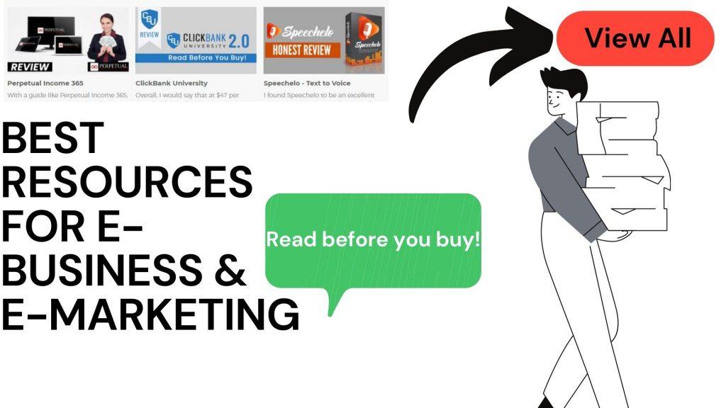 BEST RESOURCES FOR E-BUSINESS & E-MARKETING