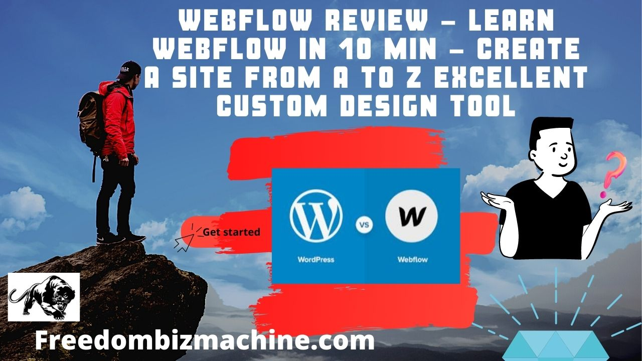Webflow Review - Learn Webflow in 10 MIN - Create a site from A to Z Excellent Custom Design Tool