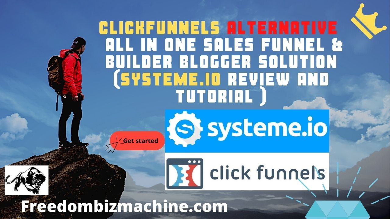 Clickfunnels Alternative - All in One Sales Funnel & Builder Blogger Solution (Systeme.io Review and Tutorial )
