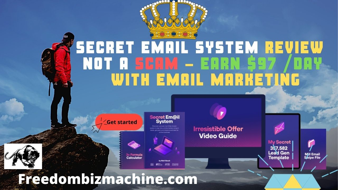Secret Email System Review - Not A Scam - Earn $97 /Day With Email Marketing