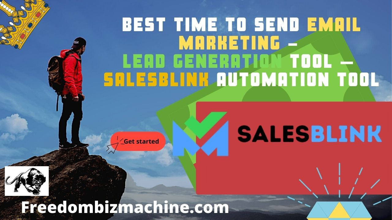 Best Time to Send Email Marketing - Lead Generation Tool – Salesblink Automation Tool